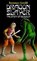 Dragon Slayer: The Story of Beowulf - Rosemary Sutcliff - Paperback