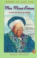 Mary McLeod Bethune Voice of Black Hope