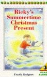 Ricky's Summertime Christmas Present (Young Puffin Books)