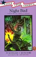Night Bird: A Story of the Seminole Indians (Once Upon America)