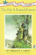 Day It Rained Forever A Story of the Johnstown Flood