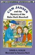 Cam Jansen and the Mystery of the Babe Ruth Baseball: (Cam Jansen Adventures Series #6)