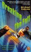 Breaking the Fall - Michael Cadnum - Paperback - REPRINT