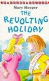 The Revolting Holiday (Young Puffin Story Books)