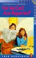 Val McCall, Ace Reporter? - Fran Manushkin - Paperback