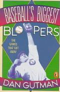 Baseball's Biggest Bloopers The Games That Got Away
