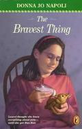 Bravest Thing - Donna Jo Napoli - Paperback
