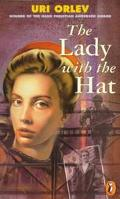 Lady with the Hat - Uri Orlev - Paperback - REPRINT
