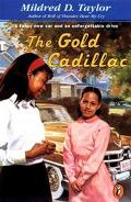 Gold Cadillac A Fancy New Car and an Unforgettable Drive