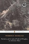 Narrative Of The Life Of Frederick Douglass An American Slave and Essays
