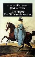 Lady Susan ; The Watsons ; Sanditon