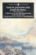 Journey to the Western Islands of Scotland/the Journal of a Tour to the Hebrides/2 Books in 1
