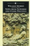 News from Nowhere and Other Writings