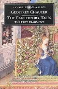 Canterbury Tales The 1st Fragment  The General Prologue, the Knight's Tale, the Miller's Tal...