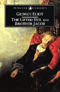 Lifted Veil and Brother Jacob