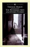 Withered Arm and Other Stories 1877-1888
