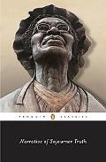 Narrative of Sojourner Truth; A Bondswoman of Olden Time, With a History of Her Labors and C...
