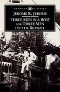Three Men in a Boat to Say Nothing of the Dog! & Three Men on the Bummel To Say Nothing of t...