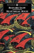 Heartbreak House A Fantasia in the Russian Manner on English Themes