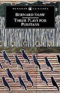 Three Plays for Puritans The Devil's Disciple, Caesar and Cleopatra, Captain Brassbound's Co...