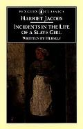 Incidents in the Life of a Slave Girl With