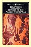 Thucydides: History of the Peloponnesian War. * the War between Athens & Sparta,431-404 BC, ...