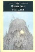 Peer Gynt A Dramatic Poem