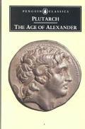 Age of Alexander Nine Greek Lives