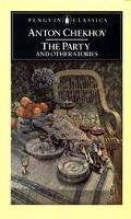 The Party and Other Stories - Anton Chekhov - Paperback