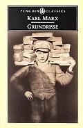 Grundrisse Foundations of the Critique of Political Economy