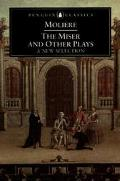 Miser and Other Plays