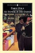 Au Bonheur Des Dames (The Ladies' Delight) The Ladies' Delight
