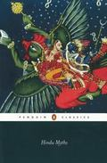 Hindu Myths A Sourcebook Translated From The Sanskrit