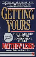 Getting Yours The Complete Guide to Government Money