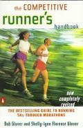 Competitive Runner's Handbook The Bestselling Guide to Running 5Ks Through Marathons