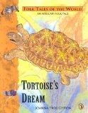 Tortoise's Dream (Puffin Folk Tales of the World)