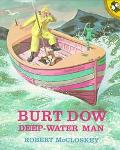 Burt Dow, Deep-Waterman A Tale of the Sea in the Classic Tradition