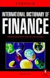 The Penguin International Dictionary of Finance (Penguin reference)