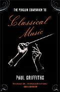 Penguin Companion to Classical Music