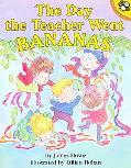 Day the Teacher Went Bananas