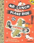 Mr. Lunch Takes a Plane Ride - J. Otto Seibold - Paperback