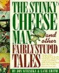 Stinky Cheese Man and Other Fairly Stupid Tales - Jon Scieszka - Paperback