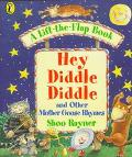 Hey Diddle Diddle: And Other Mother Goose Rhymes