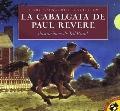 LA Cabalgata De Paul Revere