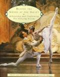 Behind the Scenes at the Ballet: Rehearsing and Performing The Sleeping Beauty