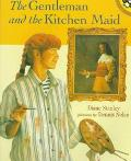 Gentleman and the Kitchen Maid