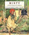 Minty A Story of Young Harriet Tubman