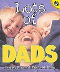 Lots of Dads - Shelley Rotner - Paperback - REPRINT