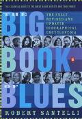 Big Book of Blues A Biographical Encyclopedia