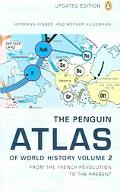 Penguin Atlas of World History From the French Revolution to the Present